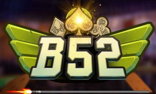 B52 Club- Cổng game bài đổi thưởng bom tấn của thị trường Việt Nam