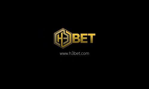 H3Bet - Chuyên trang cá cược và casino nổi tiếng thế giới