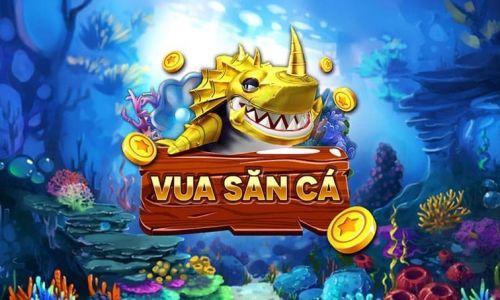 Tổng quan Vua Săn Cá - Cổng game bắn cá dễ chơi dễ trúng thưởng - vuasanca vn