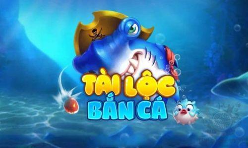 Tổng quan Bắn Cá Tài Lộc - Cổng game bắn cá uy tín hàng đầu Việt Nam - bctl club