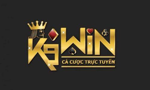 K9Win - Sòng bạc trực tuyến, nhà cái uy tín hàng đầu châu Á